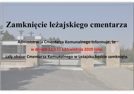 08.04.2020 Zamknięcie leżajskiego cmentarza2.jpeg